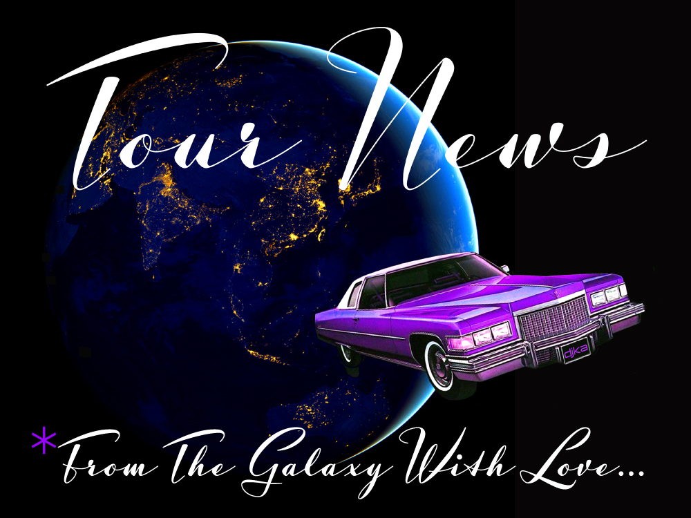 Tour News: From the Galaxy with Love